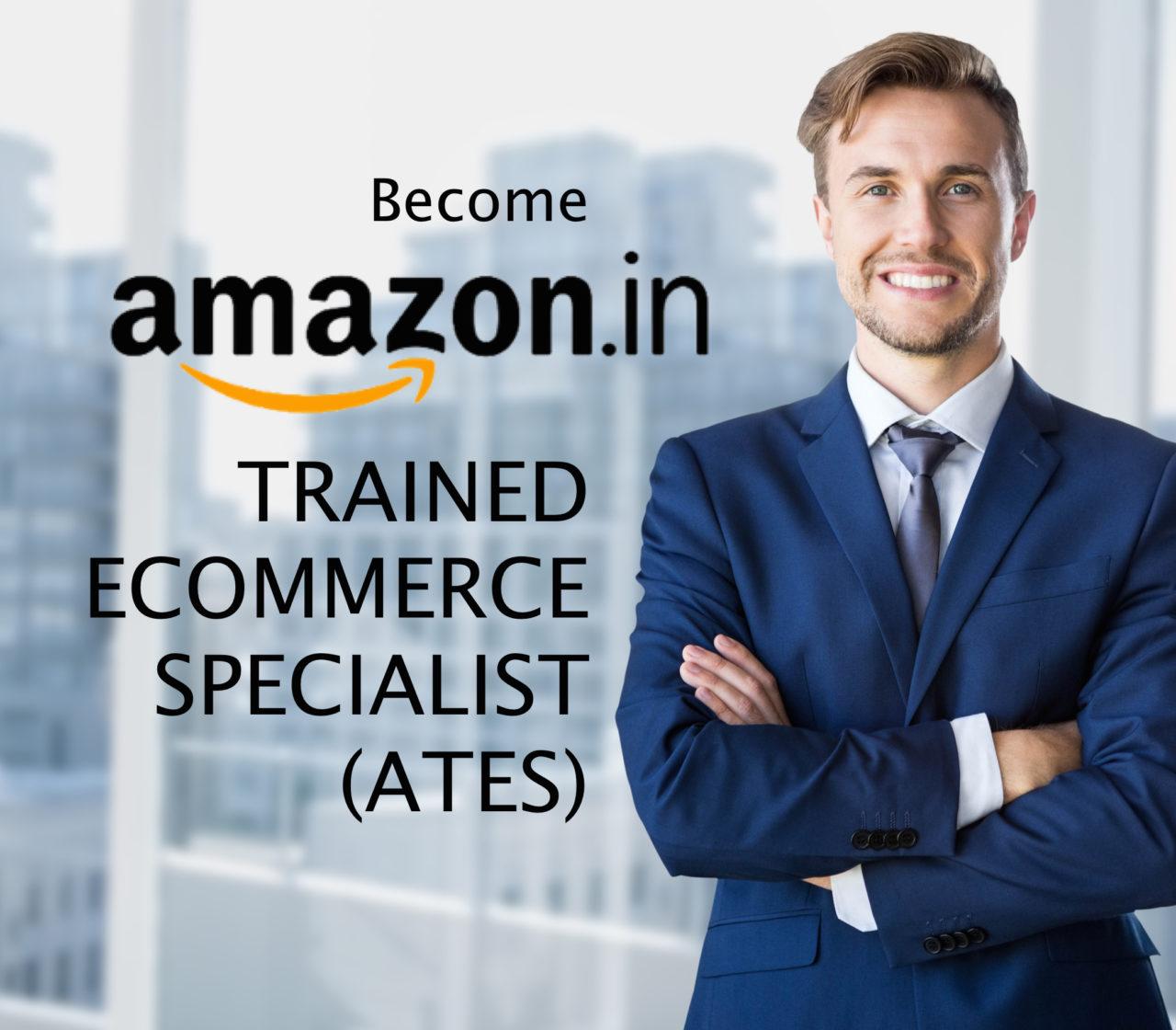 Amazon Trainer Ecommerce Specialist (ATES)